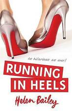 Running in Heels by Helen Bailey (Paperback, 2011) New Book
