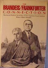 """""""die Brandeis/Frankfurter Verbindung"""" von Bruce Allen Murphy HC Buch 1982"""