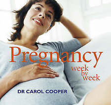 Pregnancy Week by Week, Dr Carol Cooper, Used; Good Book