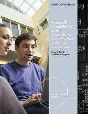 Microsoft® Visual Basic 2010 for Windows Applications for Windows, Web, Office,