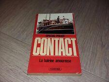 CONTACT N°6 LA BALEINE AMOUREUSE  / MICHEL COUSIN