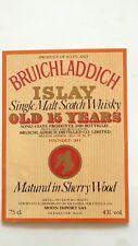 ETICHETTA WHISKY BRUICHLADDICH - 0LD 15 YEARS