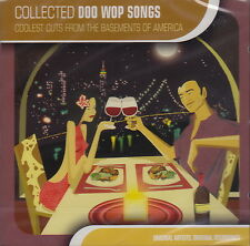 Collected Doo Wop Songs: Coolest Cuts from the Basements of America (CD) Sealed!