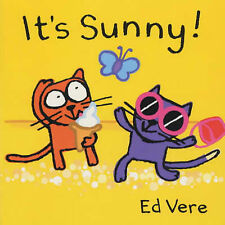 Vere, Ed, Ginger + Ollie:It's Sunny! (Ginger & Ollie Go Out to Play), Board book