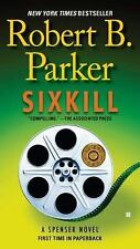 Spenser: Sixkill 39 by Robert B. Parker (2012, Paperback)