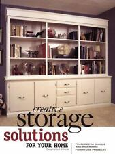 Creative Storage Solutions for Your Home : Includes 10 Beautiful-ExLibrary