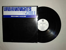 "Urban Knights ‎– Chill – Disco 12"" Vinile 33 Giri PROMO Stampa UK 1995 Garage"