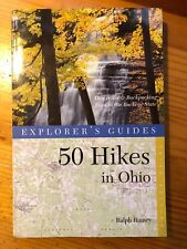 Explorer's Guide 50 Hikes in Ohio: Day Hikes & Backpacking Trips in the Buckeye