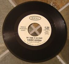 """45 RPM Rock By Timmie Rogers, """"Too Young To Go Steady"""" on Epic  Promo"""