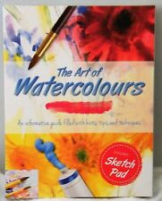 The Art of Watercolours - Informative Guide with Sketch Pad