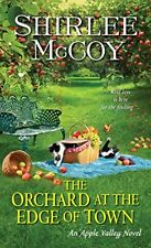 The Orchard at the Edge of Town (An Apple Valley N