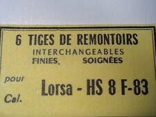 PIECE POUR MONTRE HORLOGERIE TIGE REMONTOIR NEUVE POUR LORSA HS 8 F-83