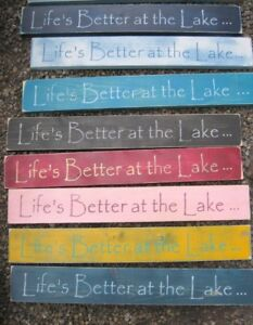 HAND PAINTED CUSTOM COLORS LIFE'S BETTER AT THE LAKE 2FT WOOD SIGN