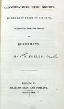 Conversations with Goethe in the Last Years of His Life ECKERMAN 1839 Literatary