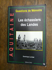 Les échassiers des Landes / Dominique Lormier / Aquitaine Questions de Mémoire