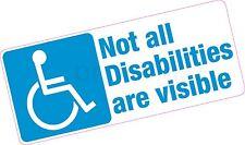 Non tutte le disabilità sono visibili disabilitato Blue Badge Vinile Adesivo Auto