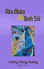 NEW Van Nhan va Tinh Su (Vietnamese Edition) by Vuong Trung Duong