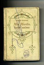 Giorgio Hartwig # MIO MARITO, BUON ANIMA # Salani Editore 1937