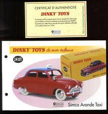 DINKY TOYS / ATLAS  FICHE ET CERTIFICAT pour le modèle n°24 UT SIMCA ARONDE TAXI