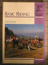 Very Good, Basic Riding (Crowood Equestrian Guides), Foster, Carol, Book