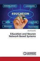 NEW Education and Neuron Network Based Systems by John Hatzopoulos
