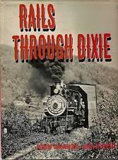 Rails Through Dixie - 2nd Printing - 1970