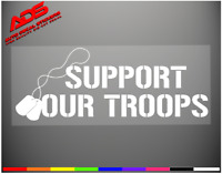 SUPPORT OUR TROOPS Car Decal Window Sticker Veteran Army Marines Navy Flag #109