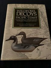 Vintage Hunting decoys Wildfowl Decoys Of The Pacific Coast