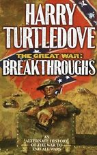Breakthroughs (The Great War, Book 3) by Harry Turtledove