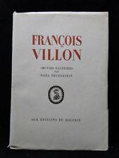 LIVRE OEUVRES DE FRANCOIS VILLON DEDICACE FEUERSTEIN DU DAUPHIN N° 490 B1866