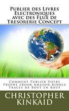 Publier des Livres Electroniques Avec des Flux de Tresorerie Concept :...