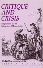 Critique and Crisis: Enlightenment and the Pathogenesis of Modern Society (Paper