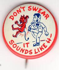 Don't Swear It Sounds Like H---! Man Kicking Devil VINTAGE Pin!