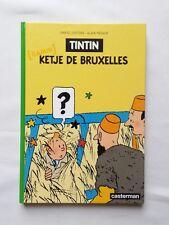 BD - Tintin Ketje de Bruxelles / EO 2004 / JUSTENS & PREAUX / CASTERMAN