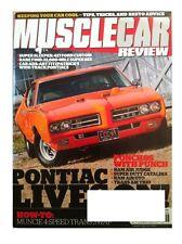 MUSCLE CAR REVIEW June 2013--60 Cat,66 Ford,67/69 GTO/Malibu,78/79 TA,69 Coronet