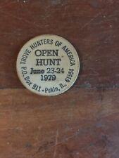 1979 Trove Hunters Open Treasure Hunt Wooden Nickel Pekin Il Windy Bill