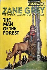 ZANE GREY THE MAN OF THE FOREST HODDER AND STOUGHTON LONDON