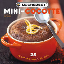 USED (GD) Le Creuset's Mini-Cocotte: 25 Sweet and Savory Recipes by Lissa Street