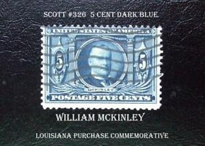 A Great United States Used Stamp Scott #326 – 1904 5c William McKinley dark blue