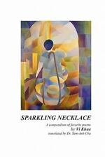 Sparkling Necklace by Vi Khue and Tam-Anh Chu (2010, Paperback)