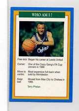 (Jm911-100) RARE,Q.O.S Who Am I ,Terry Phelan ,Soccer 1994 MINT