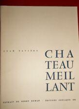Chateaumeillant Jean Favière Editions Zodiaque 1970 extrait de Berry Roman