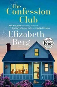 The Confession Club by Elizabeth Berg (author) #15920U