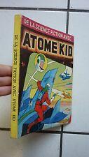 EDITION  ARTIMA /  RELIURE  ATOME KID    / NUMEROS  4  5  6   METEOR 53  54