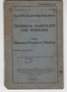 POST OFFICE ENGINEERING DEPARTMENT PAMPHLET, PRINCIPLE OF TELEPHONY, 1936