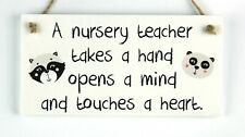 A nursery teacher takes hand opens mind touches heart Thank you plaque sign Gift
