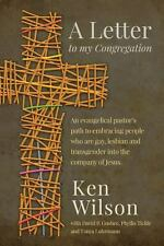 A Letter to My Congregation by Ken Wilson (2014, Paperback)