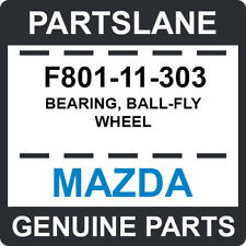 F801-11-303 Mazda OEM Genuine BEARING, BALL-FLY WHEEL
