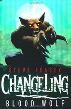 Changeling: Blood Wolf,Steve Feasey