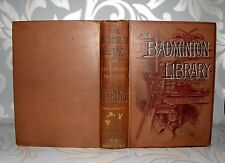 The Badminton Library -Fishing, Pike & Coarse Fish HB, 1901, 6TH Ed, Illustrated